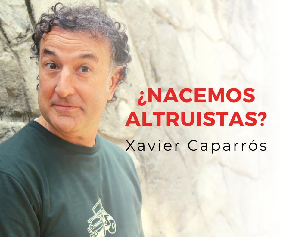Xavier-caparros-altruismo
