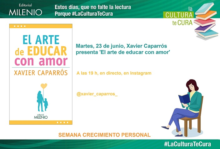 """""""El arte de educar con amor"""" en #LaCulturaTeCura"""